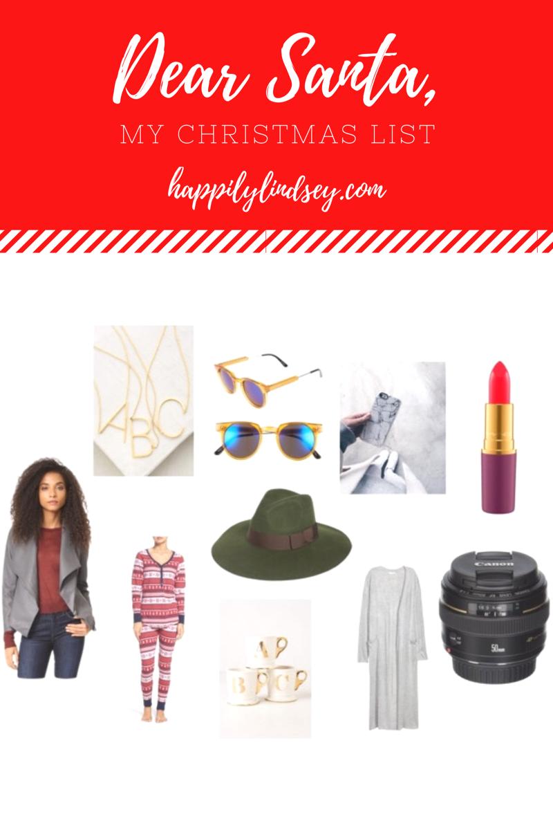 Dear Santa, My Christmas List // Happily Lindsey blog